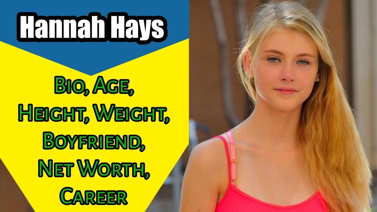 Hannah hays pics Hannah Hays Bio Age Height Weight Boyfriend Net Worth Career Youtube