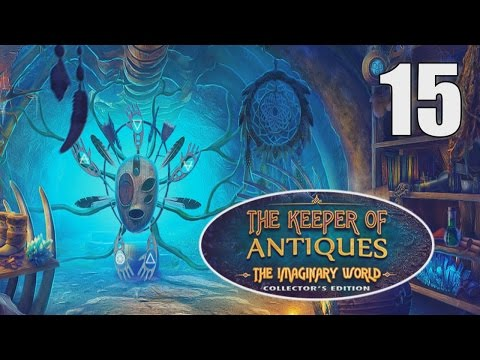The Keeper of Antiques 2: The Imaginary World CE [15] Let's Play Walkthrough - Part 15