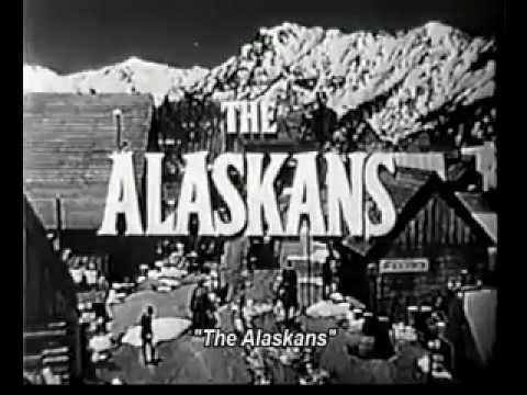 The Alaskans - Trailer