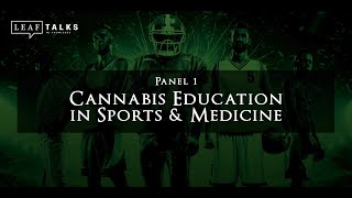 Sports, Meds & Money - Panel #1 | Cannabis Education in Sports & Medicine