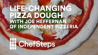 Life-Changing Pizza Dough with Joe Heffernan of Seattle's Independent Pizzeria