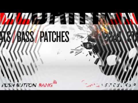 Skrillbahton Dubstep Samples - Push Button Bang