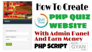 How To Create Quiz Website And Earn Money   Php Script With Admin   MobGyan