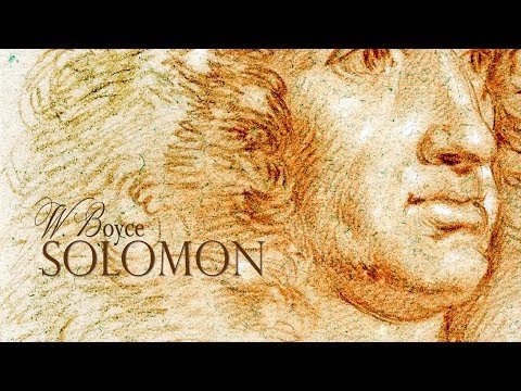 W. Boyce: «Solomon» [Choir of the Enlightenment / Orchestra of the Age of Enlightenment]