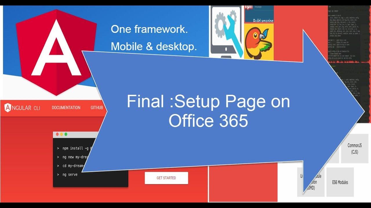 (7/7) Office 365: Single Page App Using Angular 6 0 & PNP Js