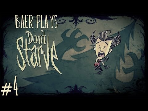 Baer Plays Don't Starve (Pt. 4) - Cave of Wonders
