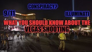 WHAT YOU SHOULD KNOW ABOUT THE VEGAS SHOOTING
