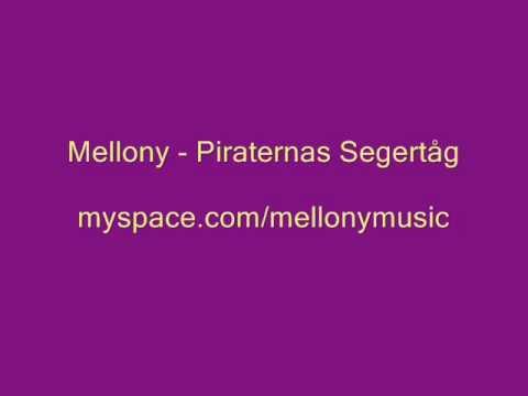Mellony - Piraternas Segertåg (With Lyrics)