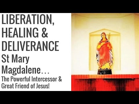 Efficacious Prayer to St Mary Magdalene, Emotional, Inner, Physical Healing  & General Intentions