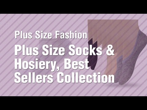 Plus Size Socks & Hosiery, Best Sellers Collection 2017 // Plus Size Fashion