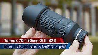Tamron 70-180 mm f/2.8 Di III VXD | Finales Modell im Test [Deutsch]