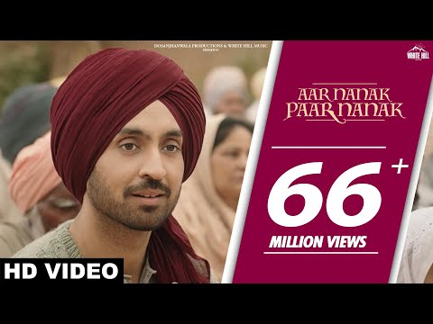 DILJIT DOSANJH : Aar Nanak Paar Nanak (Full Video) Gurmoh | White Hill Music | New Punjabi Songs