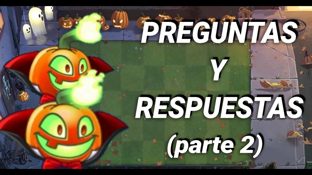 PREGUNTAS Y RESPUESTAS (parte 2)