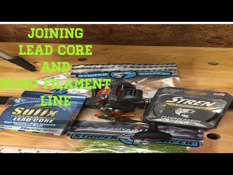 HOW TO SET UP REEL FOR LEAD CORE, JOINING LEAD CORE TO MONO FISHING LINE
