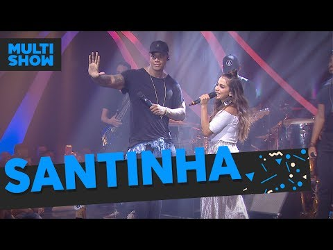 Santinha | Anitta + Léo Santana | Música Boa Ao Vivo | Música Multishow