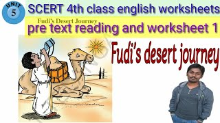 Fudi's Desert Journey Lesson Pre Text Reading And Worksheet 1/SCERT 4th Class English/STEP To LEARN