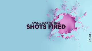 Axol & Max Hurrell - Shots Fired [Ncs Release]