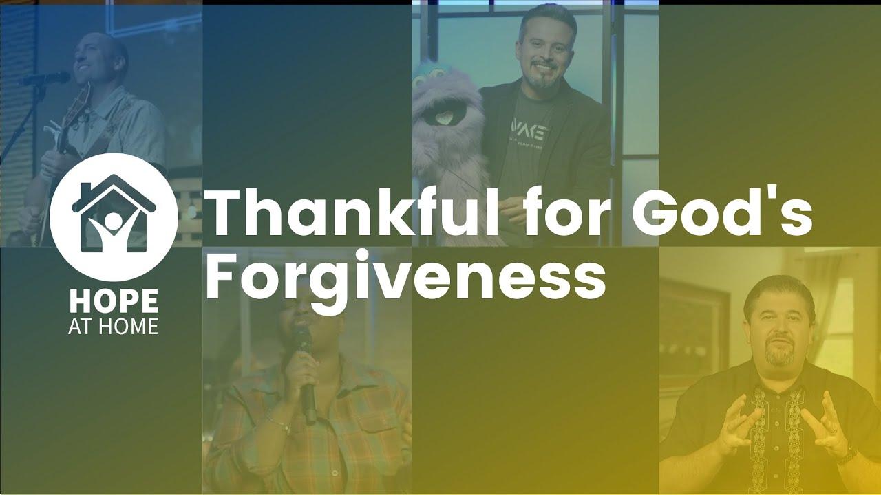Thankful for God's Forgiveness