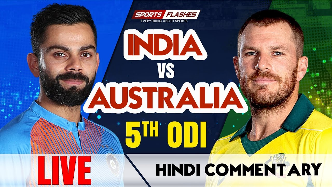 Live IND vs AUS 5th ODI Cricket Match   Live Scores   SportsFlashes