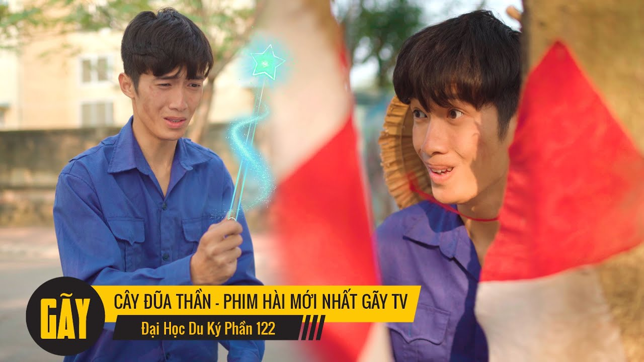 CÂY ĐŨA THẦN VI DIỆU   Đại Học Du Ký - Phần 122   Phim Ngắn Siêu Hài Hước Sinh Viên Hay Nhất Gãy TV