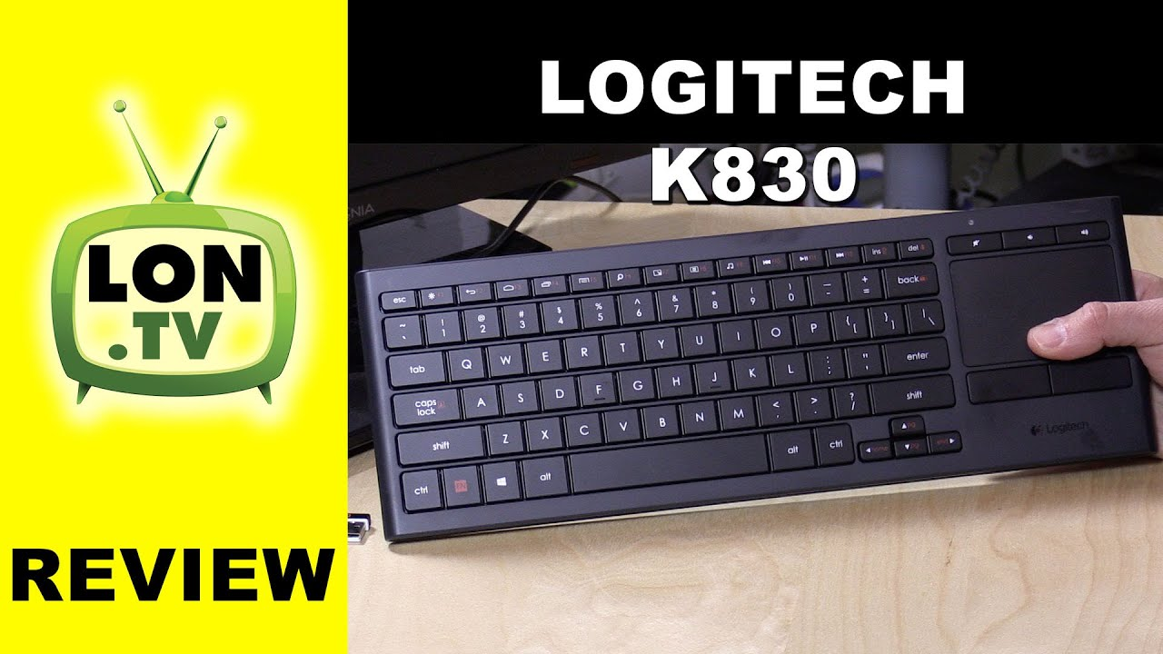 Logitech K830 Backlit Wireless Keyboard And Trackpad Review