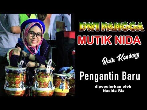 SUARA KHAS QASIDAH MUTIK NIDA (RATU KENDANG) - PENGANTIN BARU