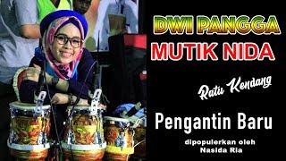Video SUARA KHAS QASIDAH MUTIK NIDA (RATU KENDANG) - PENGANTIN BARU download MP3, 3GP, MP4, WEBM, AVI, FLV Maret 2018