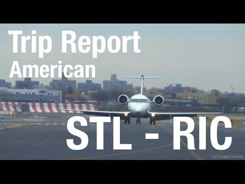 TRIP REPORT - American (ERJ-145), St Louis to Richmond