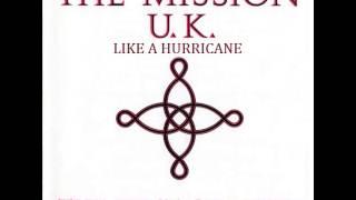 The Mission - Like A Hurricane (1987)