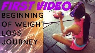 First Video | Beginning of Weight Loss Journey