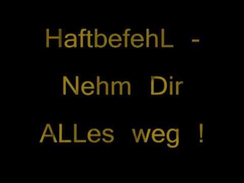 Haftbefehl - Nimm dir alles weg & Songtext