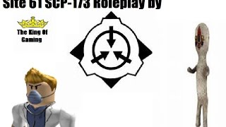 Roblox: Site 61 SCP 173 ROLEPLAY