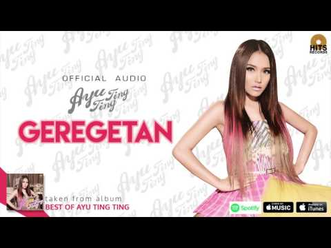 Ayu Ting Ting - Gregetan (Official Audio)
