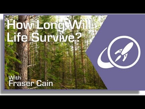 How Long Will Life Survive On Earth?