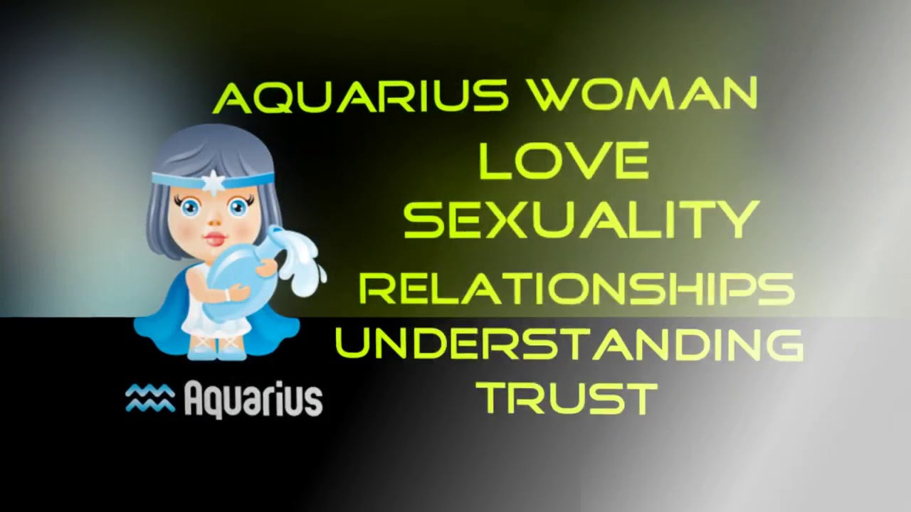 Aquarius woman likes sexually