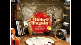 Michel Fugain - Dans 100 ans peut-être