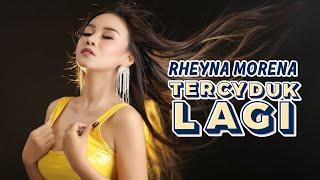 Rheyna Morena - Tercyduk