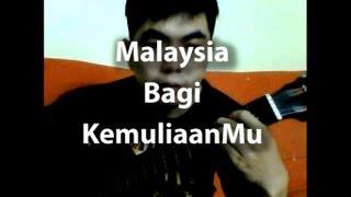 Malaysia Bagi KemuliaanMu(Cover) with lyrics -Lagu Rohani Kristian