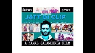 New Jatt Di Clip -Mankirt Aulakh|Dj Flow Singga Latest Punjabi Songs 2018 A Kamal Jalandhria Film