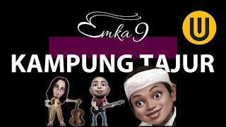 Tajur - Emka 9 & Kang Dedi Mulyadi