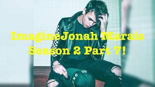 IMAGINE JONAH MARAIS SEASON 2 PART 7! Why Don't We