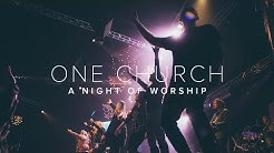 ONE CHURCH | Night of Worship | Cross Point Church