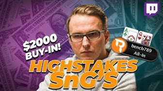 Does Bencb still Crush Highstakes SnG's?! | Twitch poker highlights