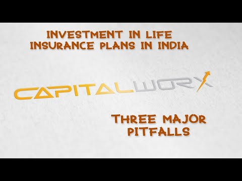 The 3 Major Pitfalls of Investment in Life Insurance Plans in India