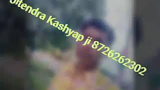 Jitendra Kashyap ji