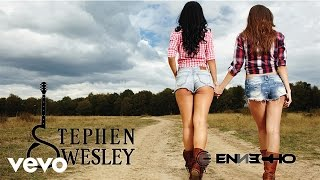 Watch Stephen Wesley Cowgirl video