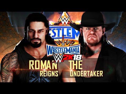 WWE 2K18 - Roman Reigns vs The Undertaker Wrestlemania 33! ( Rematch)