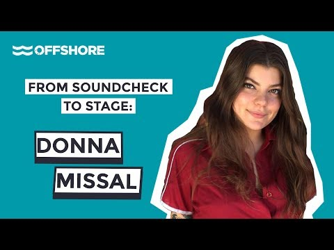 From Soundcheck To Stage: Donna Missal | OFFSHORE