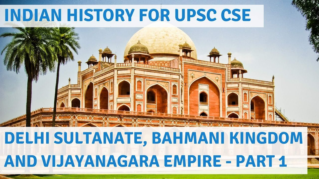 medieval indian history for upsc cse part 1 delhi sultanate