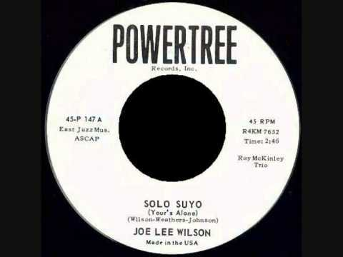 Joe Lee Wilson - Solo Suyo (Your's Alone)